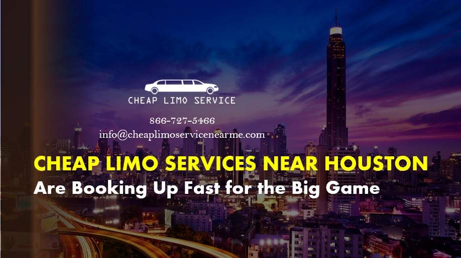 Cheap Limo Services Near Houston